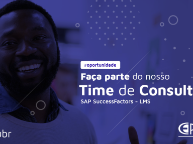 [[OPORTUNIDADE] - Consultor SAP SuccessFactors – LMS (Learning)]