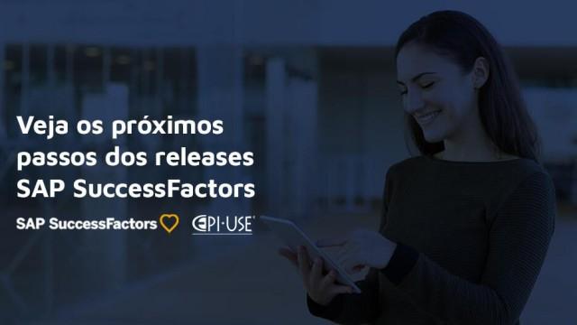 Releases SAP SuccessFactors 2020:  Próximos passos