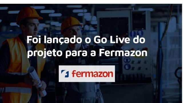 Novidades: Go Live do projeto para Fermazon foi um sucesso