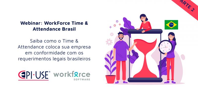 Coloque sua organização em conformidade com a legislação brasileira com o WorkForce Software Time & Attendance