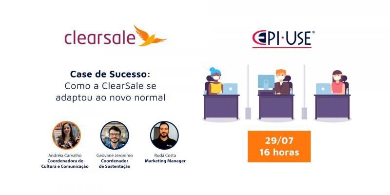 Webinar: Case de sucesso ClearSale Novo Normal