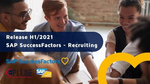 Principais destaques no Release SAP SuccessFactors Recruiting H1/2021