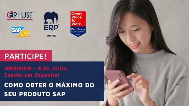Participe do Webinar EPI-USE: Como obter o máximo do seu produto SAP?