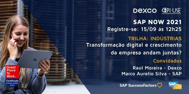 Nosso cliente Dexco no SAP NOW 2021