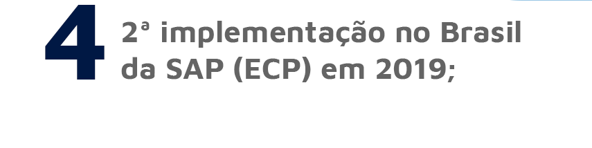 2ª implementação no Brasil da SAP (ECP) em 2019