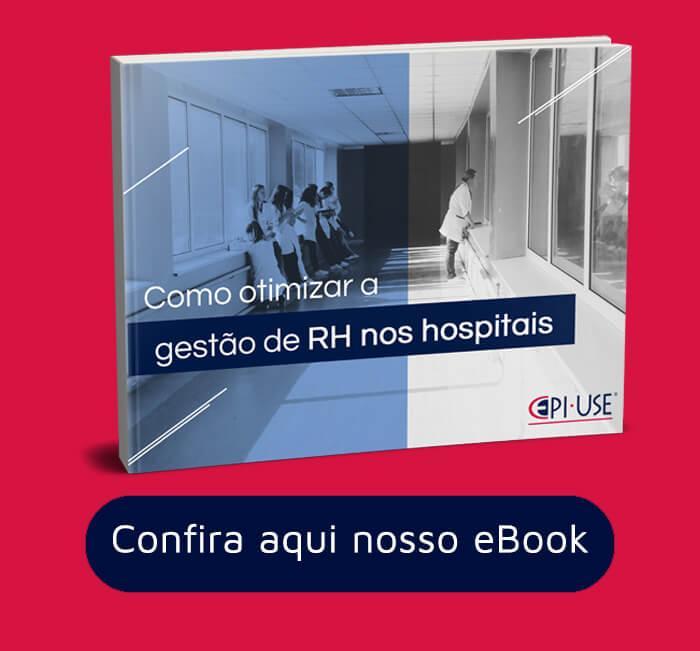 [EPI-USE] eBook como otimizar a gestão de RH em Hospitais
